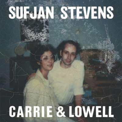 Sufjan Stevens – Carrie and Lowell