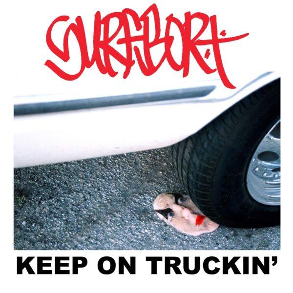 Surfbort - Keep On Truckin'