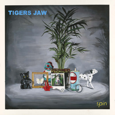Tigers Jaw - Spin