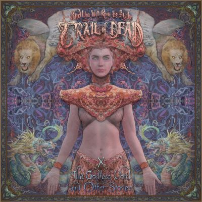...And You Will Know Us By The Trail Of Dead - X: The Godless Void And Other Stories
