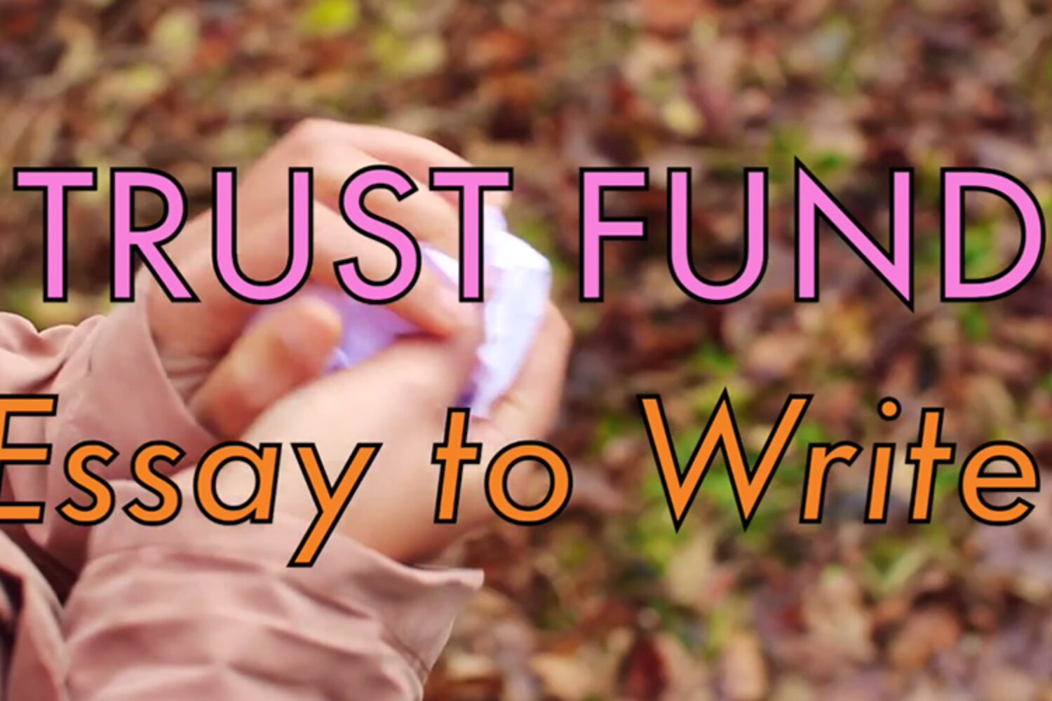 Trust Fund unveils new video for 'Essay to write'