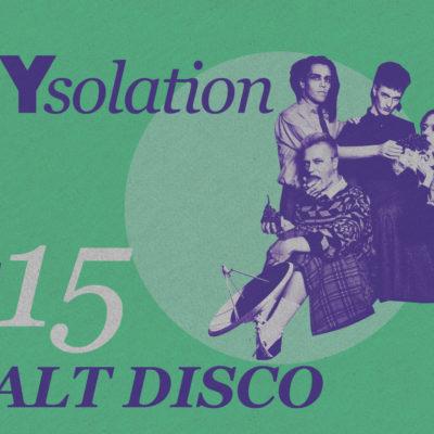 DIYsolation: #15 with Walt Disco