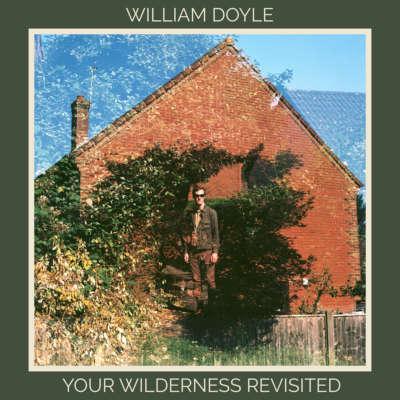 William Doyle - Your Wilderness