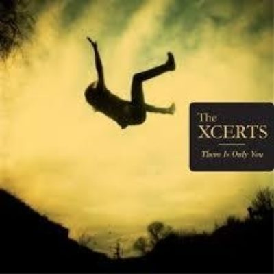 The Xcerts - There Is Only You