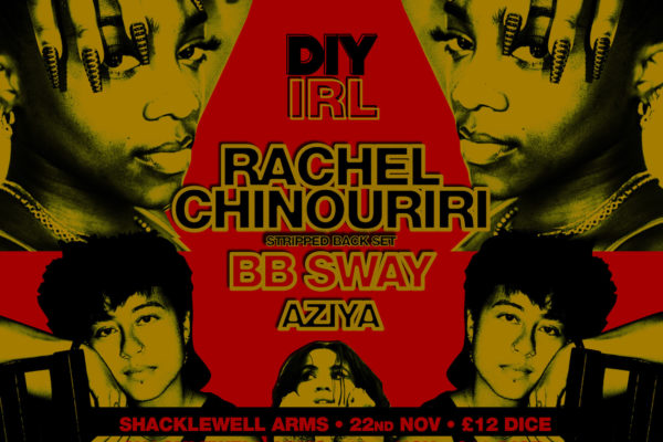 Rachel Chinouriri, bb sway and Aziya to play DIY IRL next month
